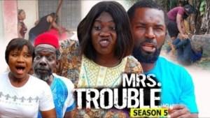 Video: Mrs Trouble Season 5 Finale - Mercy Johnson   - 2018 Latest Nigerian Nollywood Movie
